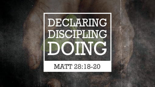 DECLARE.DISCIPLE.DO 040714